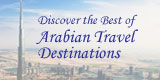 Best Arabian travel destinations