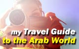 My Travel Guide to the Arab World